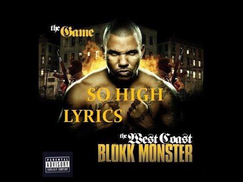 The Game - So High ft. Ya Boy & Juice (Lyrics On Screen)