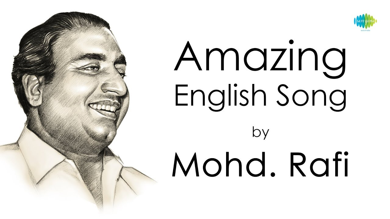 English song sung by Mohd Rafi