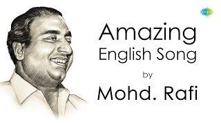"English song sung by Mohd Rafi ""The She I Love"" | HD"