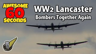 60 Seconds Of Awesome: Twin Avro Lancaster Bombers