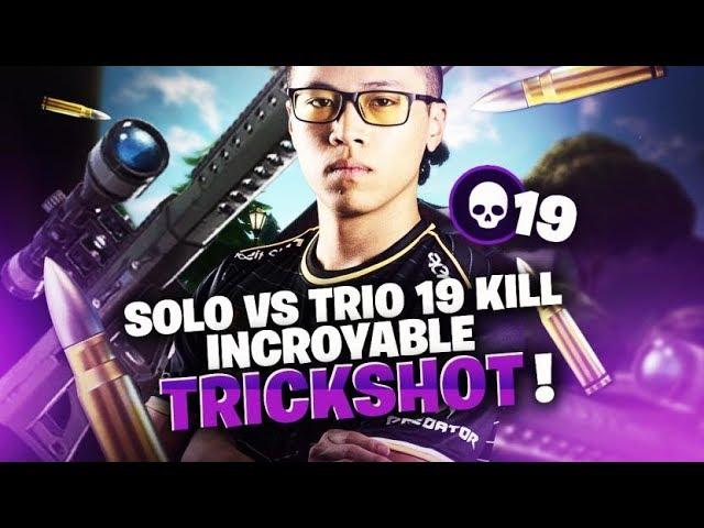SOLO VS TRIO - INCROYABLE TRICKSHOT !