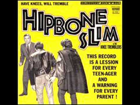 Hipbone Slim & The Knee Tremblers - Not Enough Happenin'