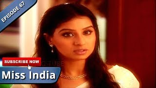 MISS INDIA TV SERIAL EPISODE 67 | SHILPA SHINDE | PAKHI HEGDE | DD NATIONAL