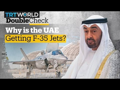 Why Is The US Selling F-35 Fighter Jets To The UAE?