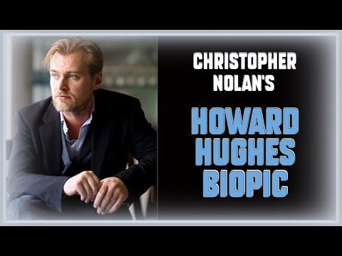 Christopher Nolan & Jim Carrey's ''Howard Hughes'' - The Greatest Movies Never Made