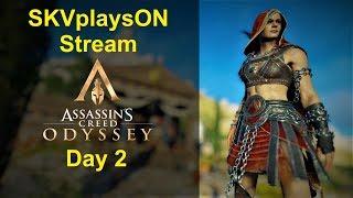 SKVplaysON - AC Odyssey - Day 2 Stream, PC [English] Game Play