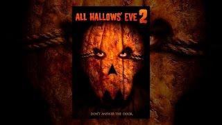 All Hallows' Eve 2