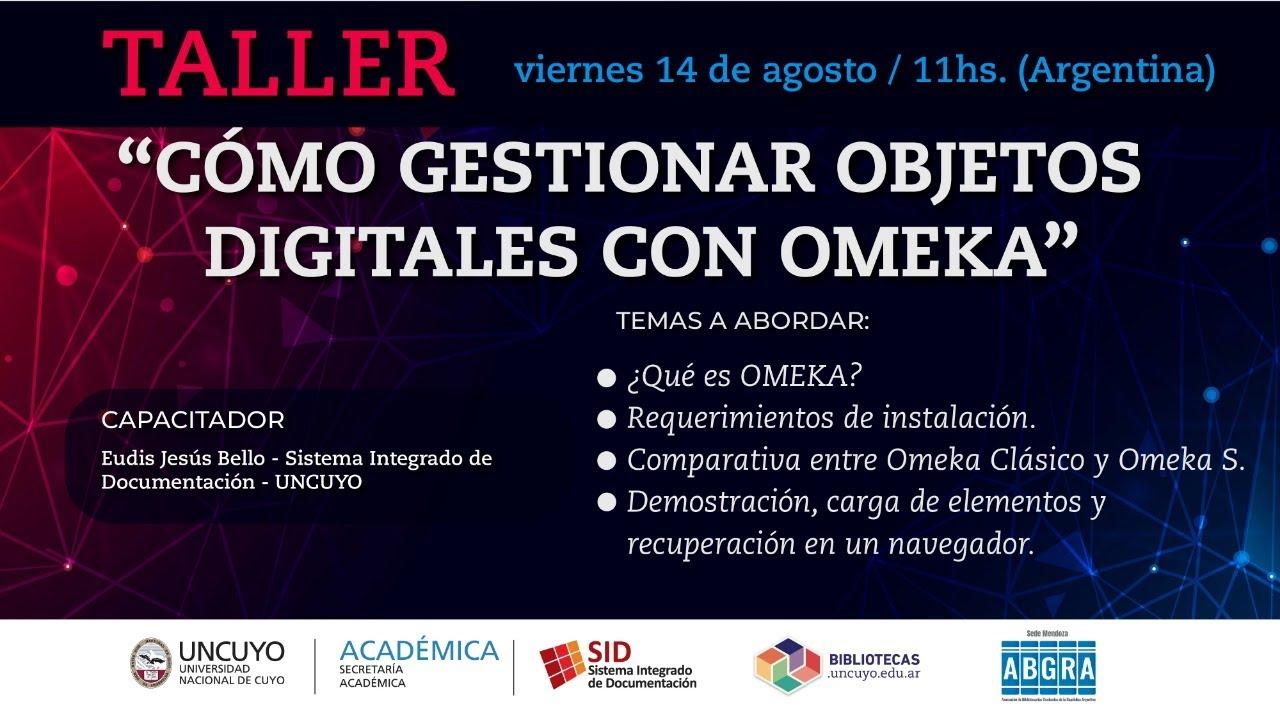 """Download Taller """"Cómo gestionar objetos digitales con OMEKA"""""""
