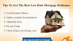 Mortgage Refinance Lowest Rate