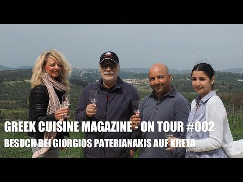 GREEK CUISINE MAGAZINE - ON TOUR #003 BESTE WEINE GRIECHENLANDS PATERIANAKIS AUF KRETA