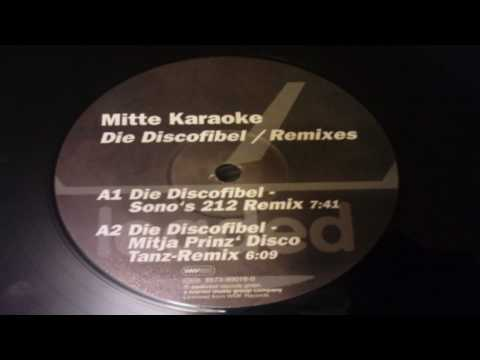Mitte Karaoke - Die Discofibel (Sono's 212 Remix)
