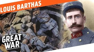 Socialist and Front Soldier - Louis Barthas I WHO DID WHAT IN WW1?