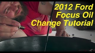 2012 Ford Focus Oil Change Tutorial