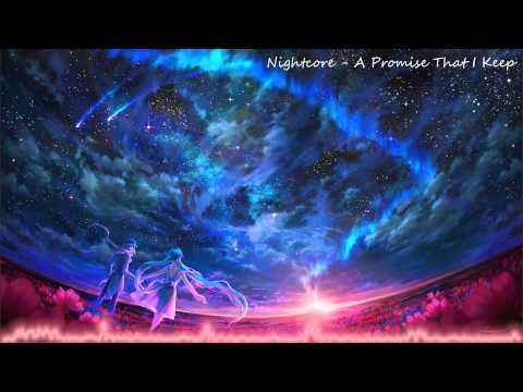 Nightcore - A Promise That I Keep