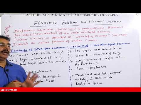 Difference between Develop and Underdeveloped Economies | Economic problems | Economic System