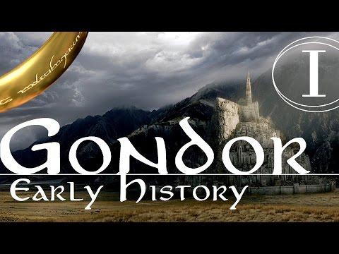 Gondor - Early History (Part 1)