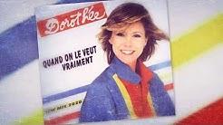 [1983] Dorothée / Quand on le veut vraiment [New Mix 2020]