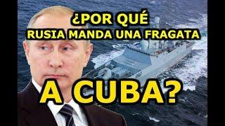 RUSIA envía una flota naval a CUBA. ¿Por qué?