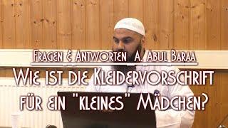 """WIE IST DIE KLEIDERVORSCHRIFT FÜR EIN """"KLEINES"""" MÄDCHEN? mit A. Abul Baraa am 07.05.2017 in BS"""