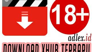 #Tutorial#CaraDownloadXHubs18+ Cara download Apk XHubs 18+||Kusus Dewasa
