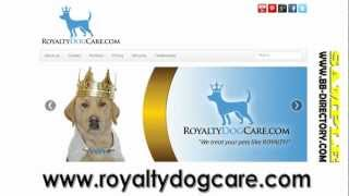 Royalty Dog Care (818) 400-5132 Voice/text