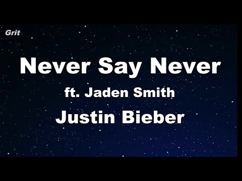 Never Say Never ft. Jaden Smith - Justin Bieber Karaoke 【With Guide Melody】 Instrumental