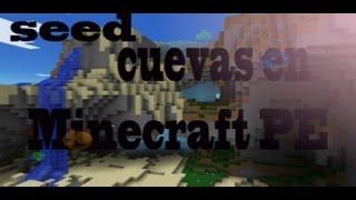 Seed Cuevas en Minecraft PE