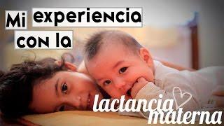 EXPERIENCIA CON LA LACTANCIA MATERNA