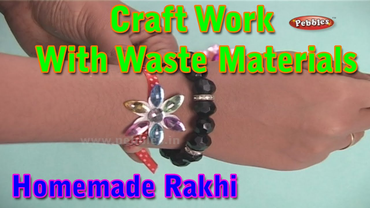 Rakhi craft work with waste materials learn craft for for Craft work with waste material
