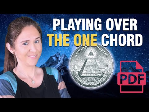 "Playing Over ""The One"" Chord"