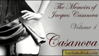 MEMOIRS OF CASANOVA (part 1) by Giacomo Casanova - Volume 1 Episode 1: Childhood - audiobook