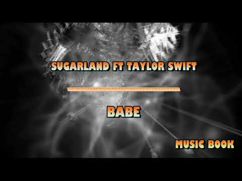 Sugarland Ft Taylor Swift - Babe - MB