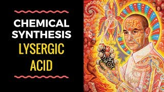 Synthesis of Lysergic Acid (LSD Precursor): History, Strategies, Mechanisms (Hofmann, Woodward)