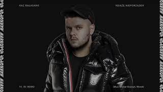 Kaz Bałagane - DJ Bobo (Deluxe Bonus Track)@Michał Graczyk, Worek