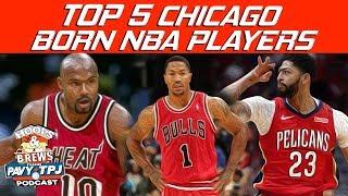 Top 5 Chicago Born NBA Players   Hoops N Brews