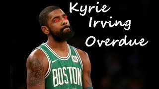 Kyrie Irving Mixtape 'overdue'