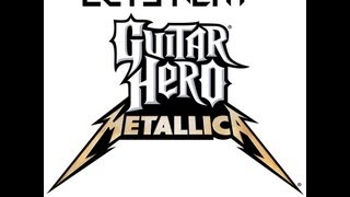 Lets Play: Guitar Hero Metallica - part 1