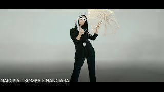 NARCISA - BOMBA FINANCIARA (VIDEO OFICIAL)
