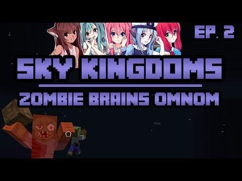 Zombie Brains! OMNOM   Sky Kingdoms   Ep. 2
