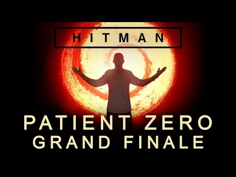 Hitman: Patient Zero - Grand Finale - The Greater Good