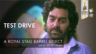 Trailer I Test Drive I Ashutosh Rana I Sameer Chand I Royal Stag Barrel Select Large Short Films