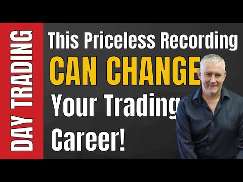 This Recording Can Change Your Trading Career  Its Priceless!