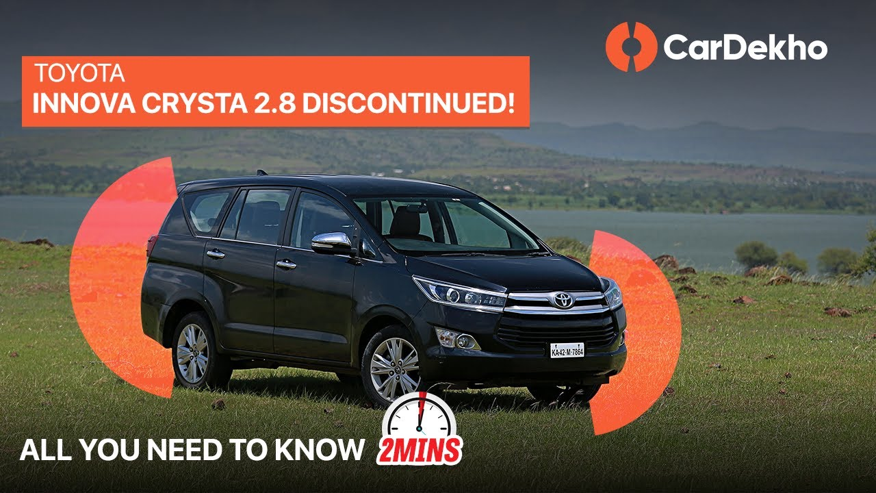 Innova Crysta Bs6 Prices 2020 2 8 Diesel At Discontinued In2mins Cardekho Com Youtube