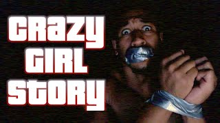 Crazy Girl Stories: KIDNAPPED