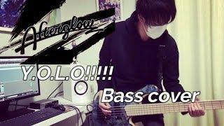 【Afterglow】Y.O.L.O!!!!! - ベース弾いてみた -【ガルパ】