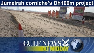 Jumeirah Corniche's Dh100m Project - Gn Midday