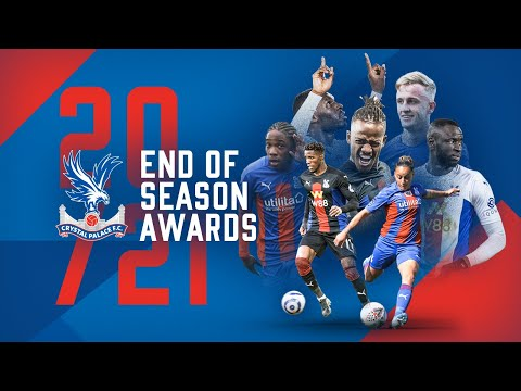 The Crystal Palace End of Season Awards 🏆 | 2020/21