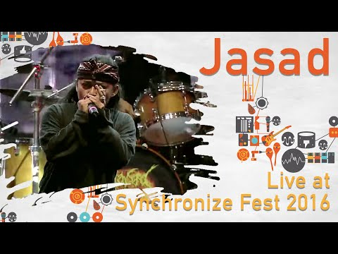 JASAD Live At Synchronize Fest - 28 Oktober 2016
