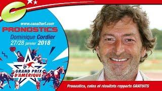 Pronostics WE Grand Prix d'Amérique 2018 et Quinté+ PMU du 27 et 28 janvier 2018 - Dominique Cordier