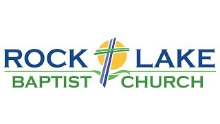 Rock Lake Baptist Church Live Stream
